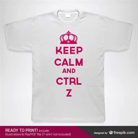 keep calm t shirt template keep calm t shirt template 28 images 25 best ideas