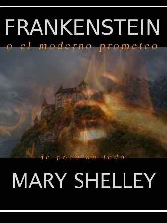 libro by mary shelley frankenstein mary shelley pdf epub de poco un todo