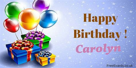 1st Year Happy Birthday Wishes Happy Birthday Carolyn Free Ecards