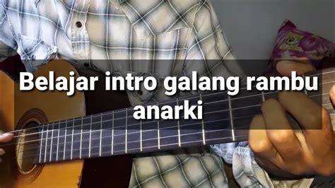 belajar kunci gitar iwan fals galang rambu anarki intro belajar gitar kunci gitar galang rambu anarki