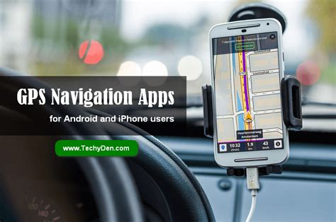 best gps navigation for android top and best gps apps for android and iphone users 2017
