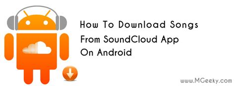 How To Download Songs From SoundCloud App On Android - MGeeky