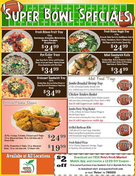 super bowl specials menu pete s fresh market