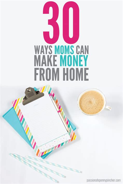 Home Based For Mothers Earn Money At Home With That 30 Ways Can Make Money At Home Pincher