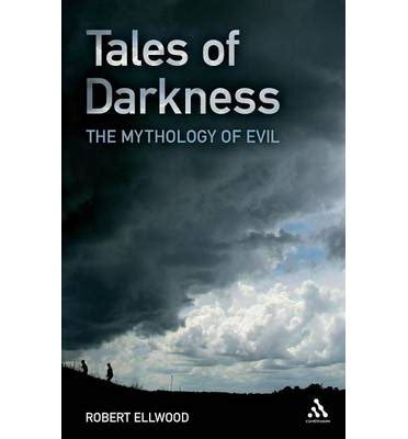 themes of evil in heart of darkness tales of darkness robert s ellwood 9780826436610