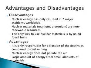 Nuclear Power Plant Advantages And Disadvantages Essay by Nuclear Energy