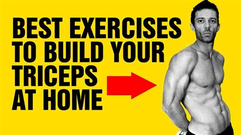 9 best home triceps exercises for mass build bigger arms