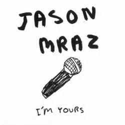 i m yours mp3 i m yours single jason mraz mp3 buy full tracklist