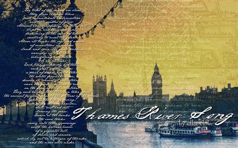 Thames River Song Elka | a novel novice feature original elka cloke wallpapers