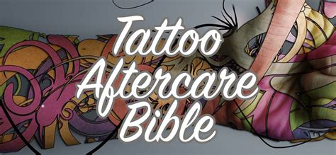 tattoo care guide the absolutely definitive aftercare bible tips and