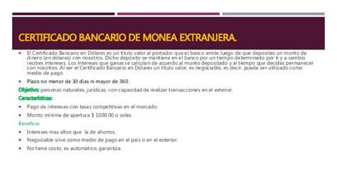 certificado bancario de moneda extranjera y nacional en productos y servicios bancarios diapos autoguardado