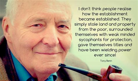 the establishment and how quotes did tony benn say this about quot the establishment quot skeptics stack exchange