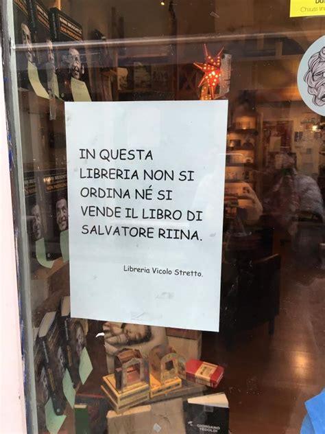libreria feltrinelli catania a catania alcune librerie non venderanno il libro di riina