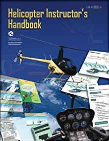 rotorcraft flying handbook faa h 8083 21 books helicopter instructor s handbook faa h 8083 4 u s