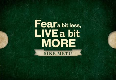 sine metu tattoo sine metu fear a bit less live a bit more