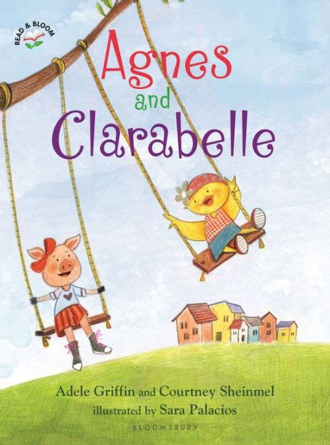 adele palacios biography agnes and clarabelle by adele griffin courtney sheinmel