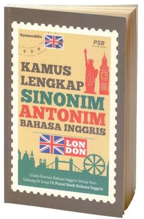 Kamus Lengkap Bahasa Inggris Cover bukukita kamus lengkap sinonim antonim bahasa inggris