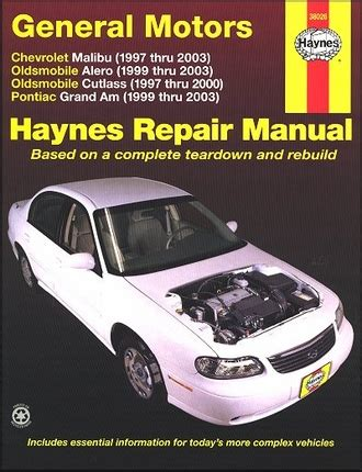 alero cutlass grand am repair manual 1997 2003 haynes
