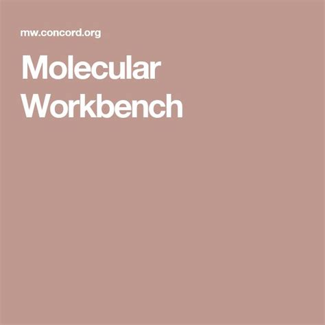 molecular work bench 17 best images about digital content science on pinterest student centered
