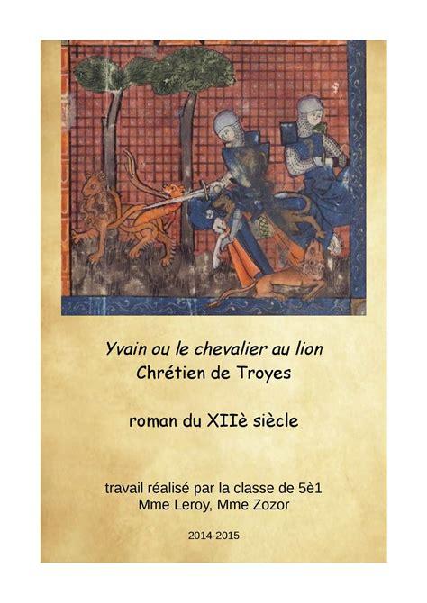 libro le chevalier a la calam 233 o yvain ou le chevalier au lion