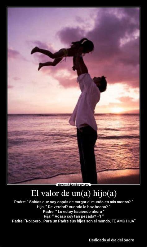 imagenes de amor para el padre de tu hijo el valor de un a hijo a desmotivaciones