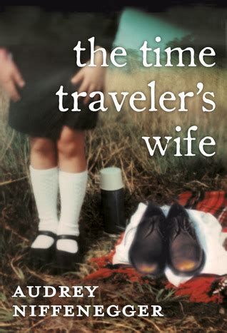 the time traveler s wife by audrey niffenegger