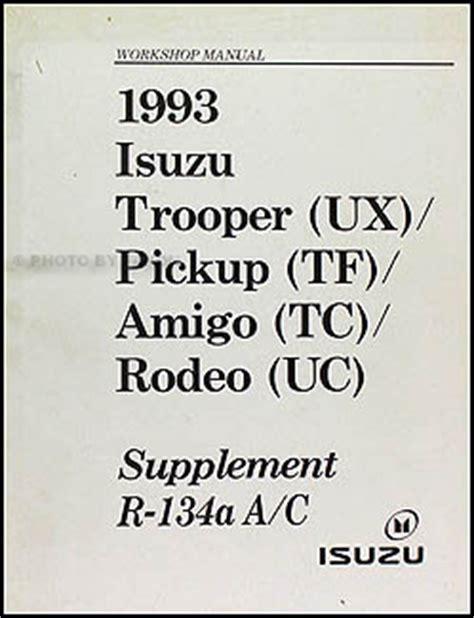 service manual ac repair diagram 1993 isuzu amigo 1993 isuzu pickup and amigo electrical 1993 isuzu air conditioning repair shop manual supplement