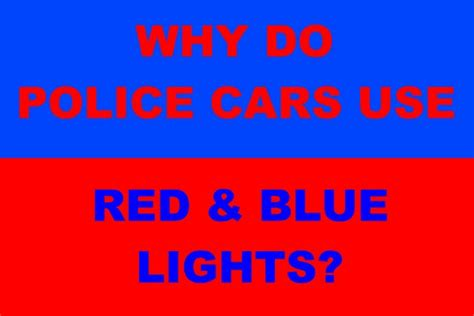 why are lights and blue why do cars use blue lights they re visually