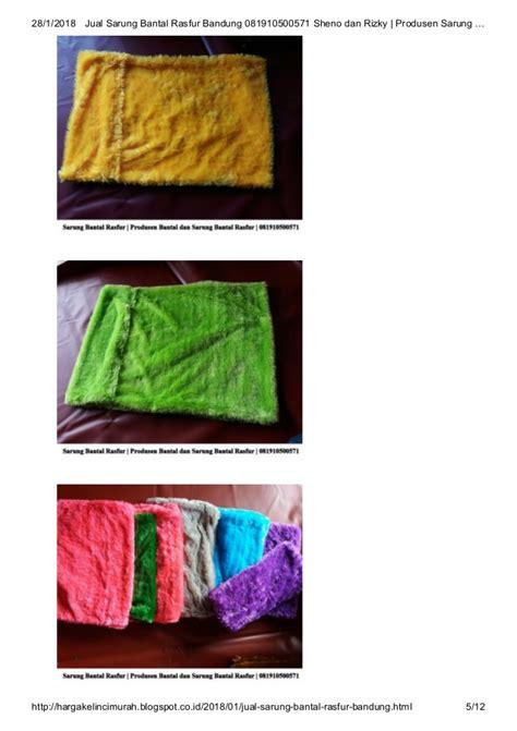 Bantal Rasfur by Sarung Bantal Rasfur Bandung 081910500571 Sheno Dan Rizky
