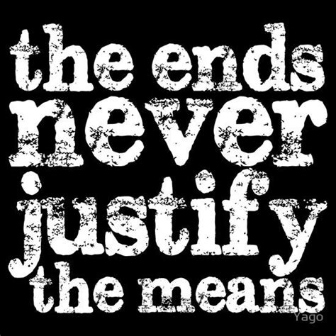 The End Justifies The Means Essay by The End Justifies The Means Driverlayer Search Engine