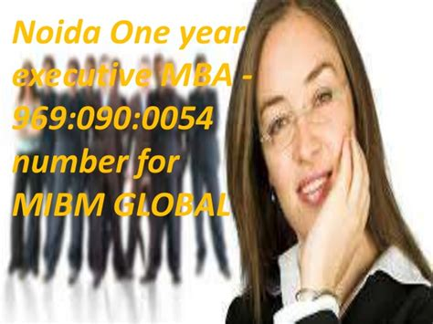 One Year Executive Mba In India by Mibm Global One Year Executive Mba In India 969 090