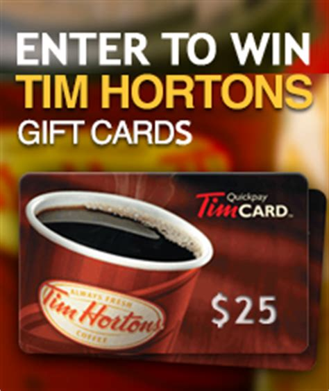Tim Horton Gift Cards - contest 25 tim hortons gift card