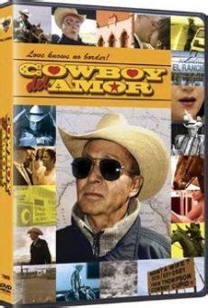 film cowboy en francais complet cowboy del amor 2005 film en fran 231 ais