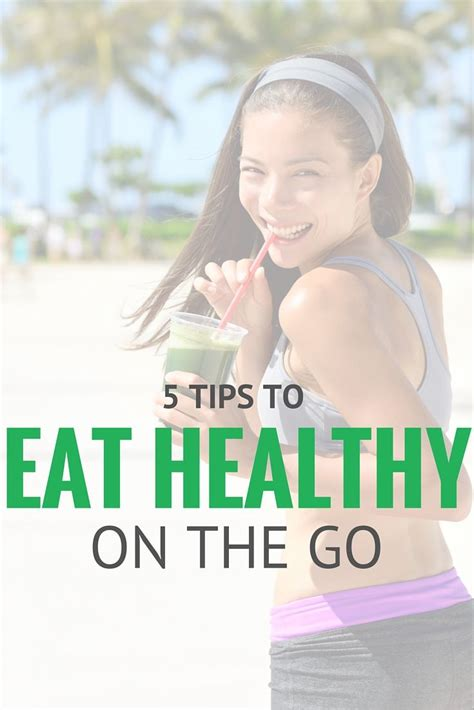 Tips For Healthy On The Go by 5 Tips For Healthy On The Go The Go Read More