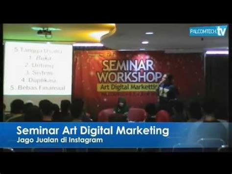 Jago Jualan Di Instagram 1 seminar digital marketing tips jago jualan di instagram
