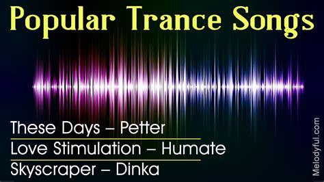 best trance songs best trance songs