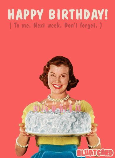 Mean Happy Birthday Meme - 463 best it s your birthday images on pinterest