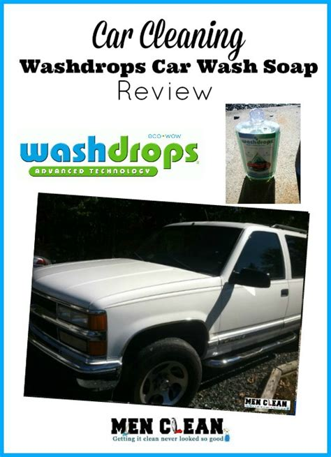 Auto Waschen Tipps by Car Cleaning Tips Washdrops Car Wash Soap Menclean