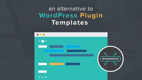 an alternative to wordpress plugin templates wp site care