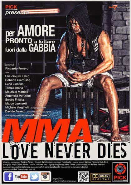 film 2017 mymovies poster mma love never dies
