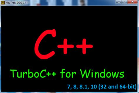 turbo c for windows 8 7 81 vista 32 bit 64 bits turbo c cho windows 7 8 8 1 10 32 and 64 bit