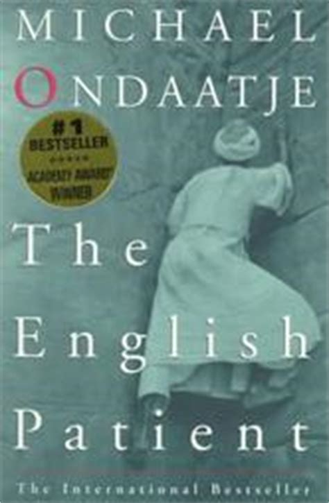 themes in the english patient novel the english patient by michael ondaatje reviews