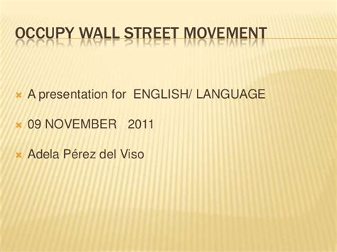 Occupy Wall Movement Essay by Occupy Wall