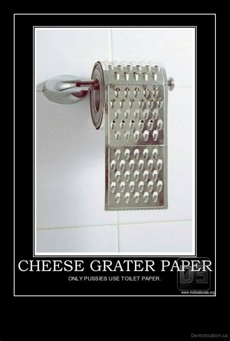 Cheese Grater Meme - toilet paper grater
