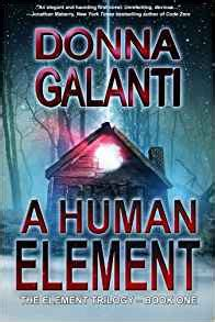 a human element the element trilogy volume
