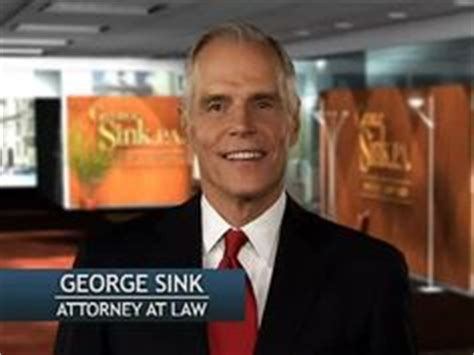 george sink injury lawyers 1000 images about george sink p a injury lawyers on