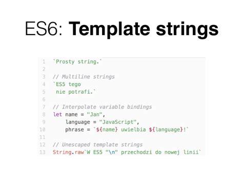 es6 template strings es2015 es6 basics of modern javascript