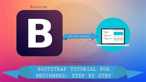 Bootstrap Tutorial For Beginners Step By Step | bootstrap tutorial for beginners your step by step guide