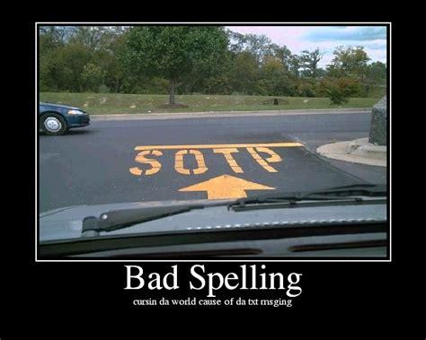 Bad Spelling Meme - bad spelling meme 28 images bad luck brian meme