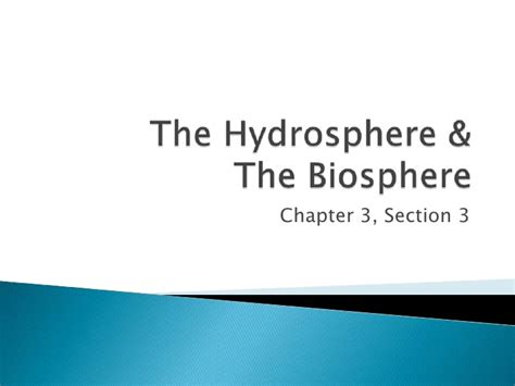 The Hydrosphere And Biosphere